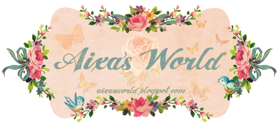 Aixa's world~♥