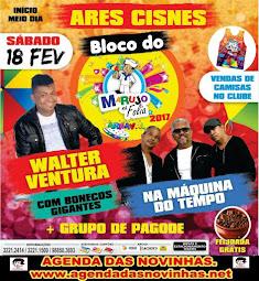 ARES CISNES - BLOCO MARUJO EM FOLIA 2017.