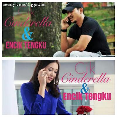 Sinopsis Drama Cik Cinderella & Encik Tengku