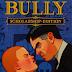 Bully The Scolarship Edition RePack-R.G Mechanics