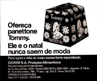 propaganda panetone Tommy - 1979.  os anos 70; propaganda na década de 70; Brazil in the 70s, história anos 70; Oswaldo Hernandez;