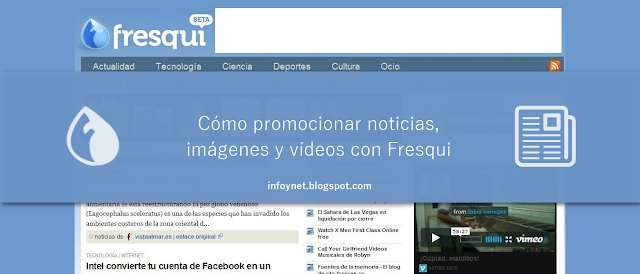 Cómo promocionar noticias, imágenes y vídeos con Fresqui