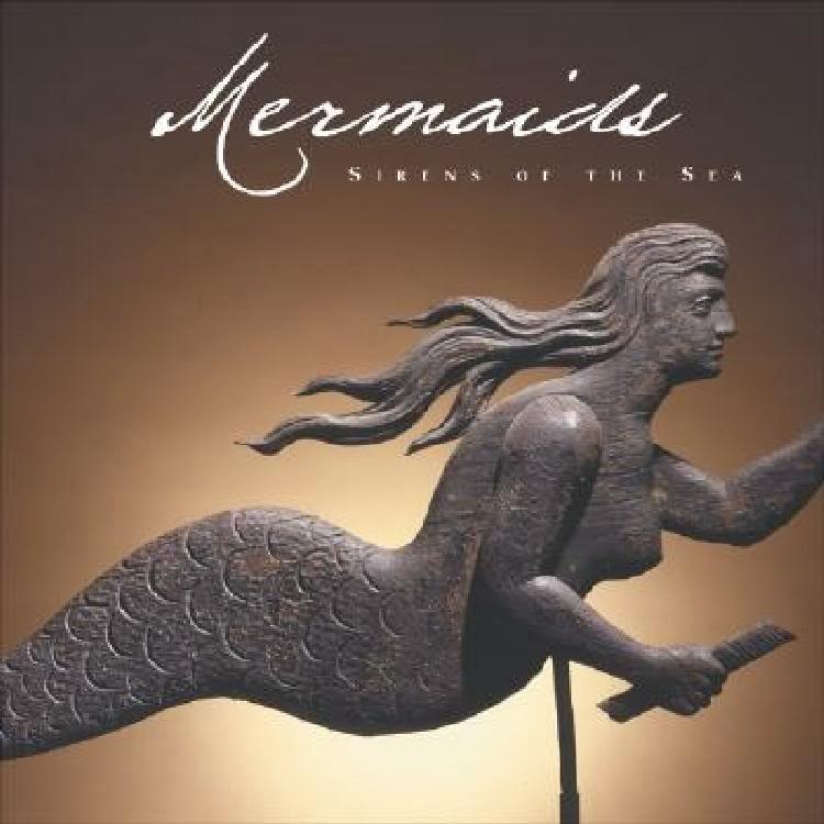 Mermaids: Sirens Of The Sea by Kerry Colburn
