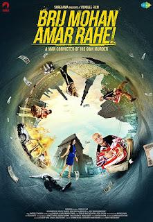 Brij Mohan Amar Rahe 2018 Hindi Movie HDRip   720p   480p