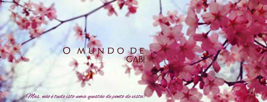 ▪ O Mundo De Gabi ▪