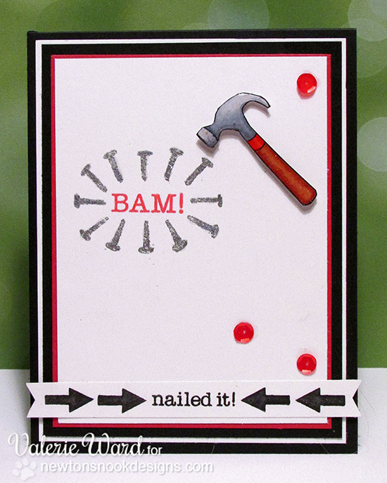 BAM! Hammer and Nails Card by Valerie Ward for Newton's Nook Designs