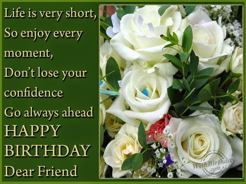 Birthday wishes of friend birthday is the day to make your friends and