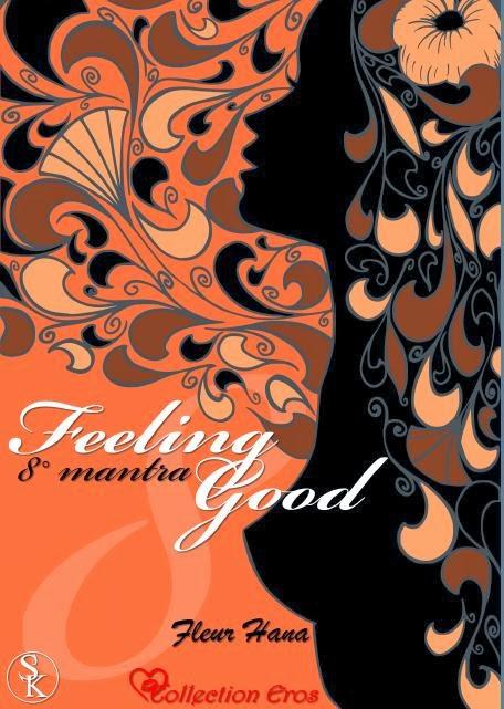 http://passion-d-ecrire.blogspot.fr/2013/12/critique-litteraire-feeling-good-8e.html