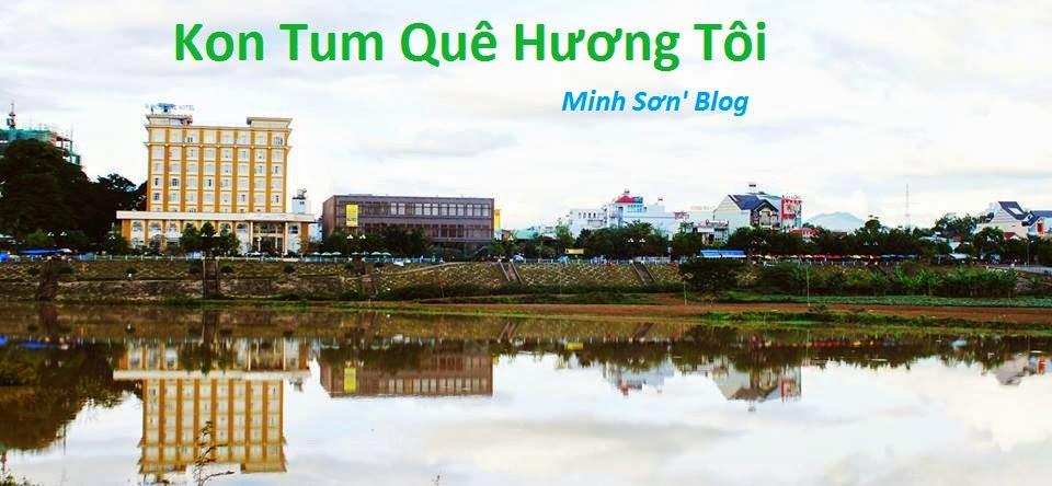 Kon Tum Quê Hương Tôi