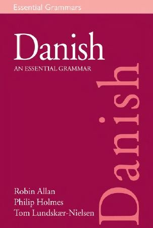 Danish An Essential Grammar