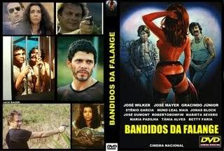 BANDIDOS DA FALANGE - CINEMA NACIONAL