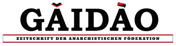 Gaidao - Zeitschrift der Anarchistischen Föderation