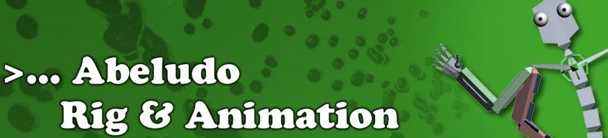 < Abeludo Rig & Animation >