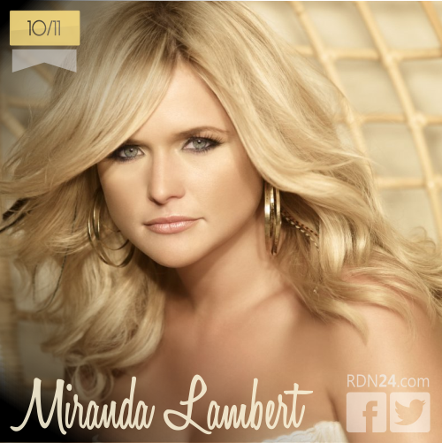 10 de noviembre | Miranda Lambert - @mirandalambert | Info + vídeos