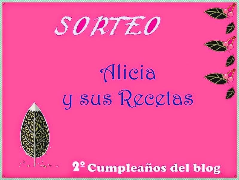 Sorteo 2º aniversario Alicia y sus recetas
