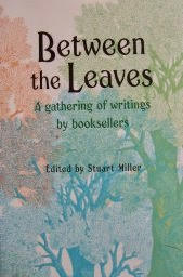 Between the Leaves: A Gathering of Writings by Booksellers, Barnes and Noble Books, New York
