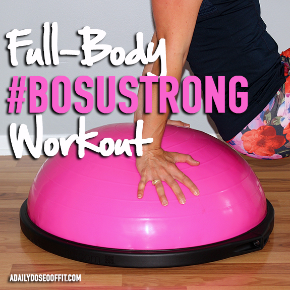 bosu workouts, pink bosu, total body workout, fit approach, sweat pink, fitfluential