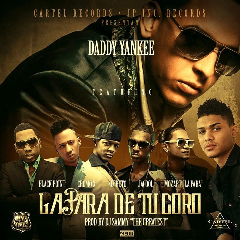 """Nuevo Cover: """"La Para de tu Coro"""" Daddy Yankee Ft Secreto el ..."""