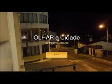 OLHAR A CIDADE DE PORTALEGRE