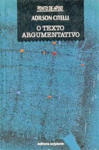 Capa do livro O Texto Argumentativo, Adilson Citelli