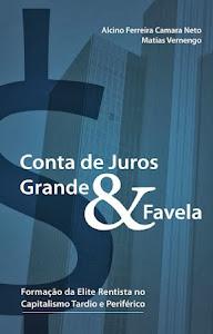 Conta de Juros Grande & Favela