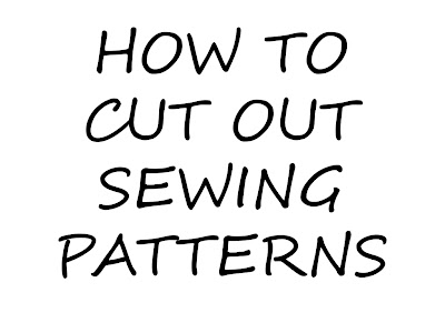 How to cut out sewing patterns.