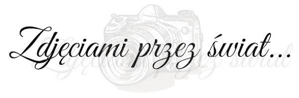 Zdjęciami przez świat