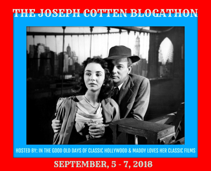 The Joseph Cotten Blogathon