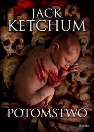 "Jack Ketchum - ""Potomstwo"""
