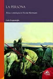La persona. Etica e ontologia in Nicolai Hartmann