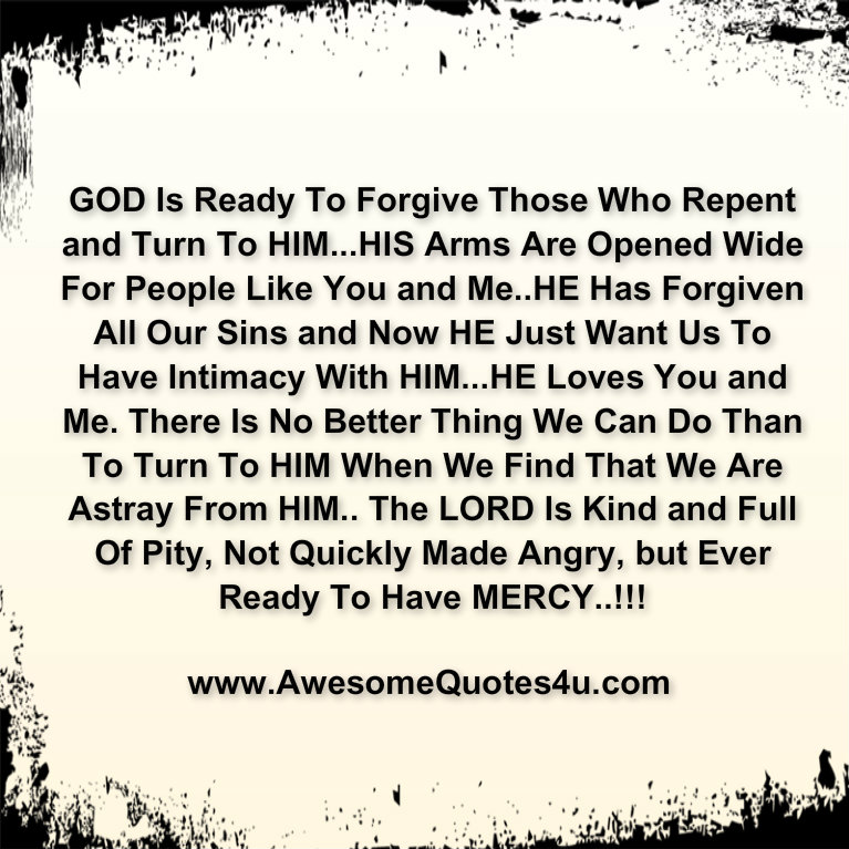Love Quotes For Him To Forgive Me : Forgive Me Quotes For Him God is ready to forgive those