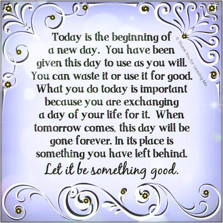 Good Morning Everyone Poem : Inspirational picture quotes today is the begining of