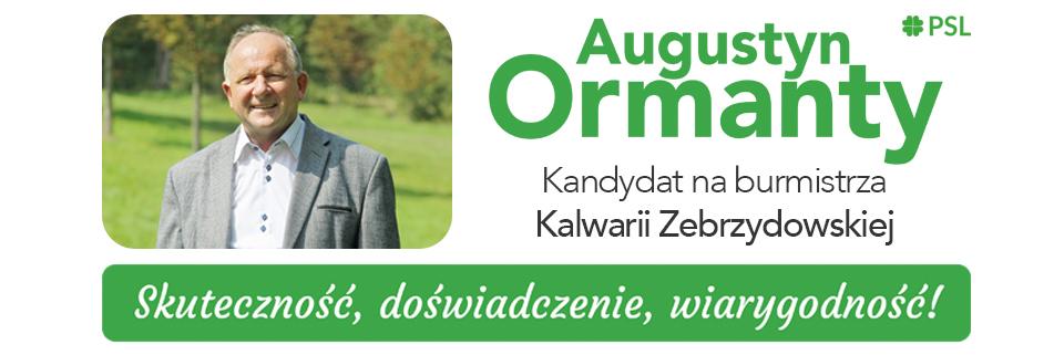 Augustyn Ormanty - kandydat na burmistrza Kalwarii Zebrzydowskiej