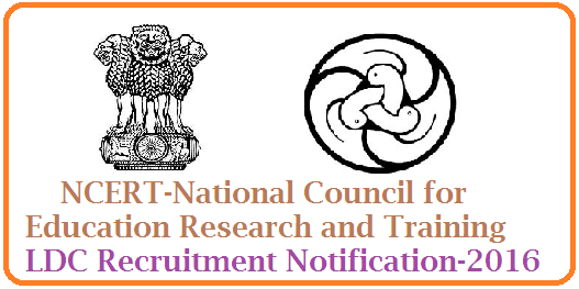 NCERT National Council for Education Research and Training Recruitment Notification for LDC Posts NCERT LDC Posts Recruitment-2016 Notification-Apply Online National Council of Educational Research and Training,Sri Aurobindo Marg , New Delhi -110016, System of Online Application for Recruitment (SOAR),National Council Of Educational Research And Training (NCERT) has given a LDC Posts Recruitment Notification-2016 to fillup the vacancies of Lower Division Clerk (LDC) in the PB-1 and inviting online applications from eligible candidates. http://www.tsteachers.in/2016/01/ncert-national-council-for-education-ldc-recruitment-notification-2016.html
