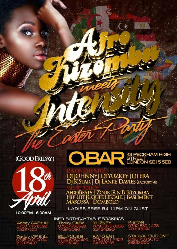 FRI 18 APR (good Friday) date for your Diary. Intensity meets Afro Kuzomba Party @ O' BAR