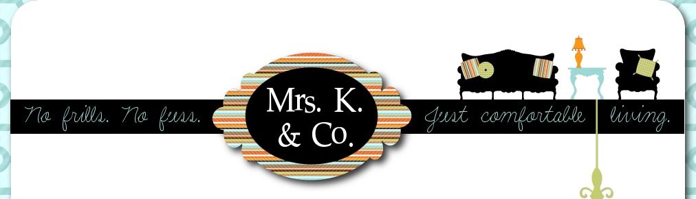Mrs. K. & Co.