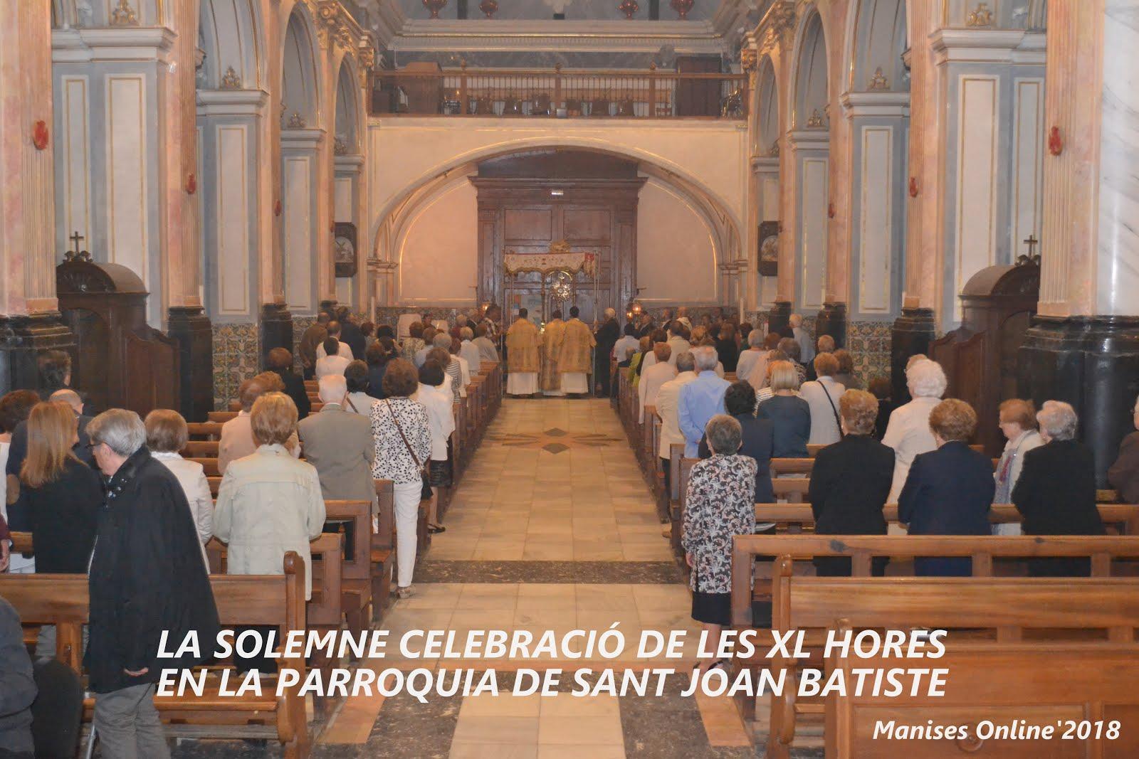 22.05.18 EN LA PARROQUIA DE SANT JOAN BATISTE ES CELEBREN LES XL HORES