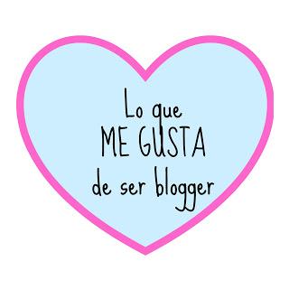 Lo bueno de ser blogger