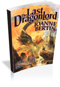 Book Cover: The Last Dragonlord by Joanne Bertin