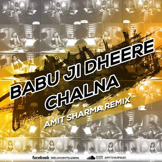 Babuji-Dhire-Chalana-Aar-Paar-Amit-Sharma-Remix-Download-latest-bollywood-retro-mp3-remix-indiandjremix