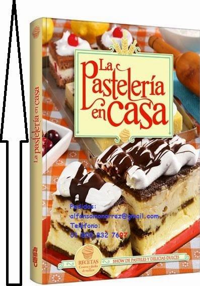 Libros pasteler a en casa recetas classa - Casa del libro telefono gratuito ...