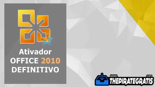 Download Ativador Office 2010 DEFINITIVO 32/64 Bits