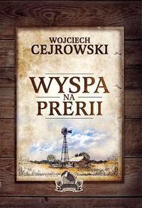 http://www.inbook.pl/product/show/634654/ksiazka-wyspa-na-prerii-wojciech-cejrowski-ksiazki-literatura-piekna-powiesci
