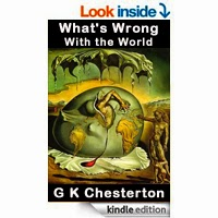 FREE: What's Wrong with the World by G. K. (Gilbert Keith) Chesterton
