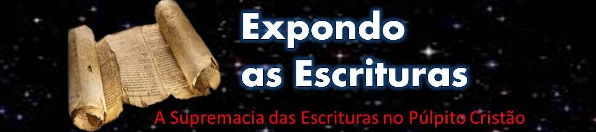 Expondo as Escrituras