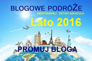 Blogowe podróże - lato 2016