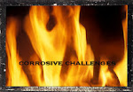 Corrosive Challenges