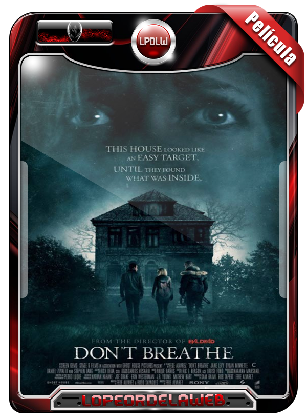 Don't Breathe (2016) | No Respires 720p Dual Mega Uptobox