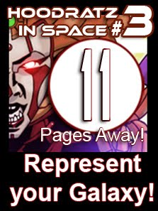 Help back the production of Hoodratz In Space issue #3 Today!
