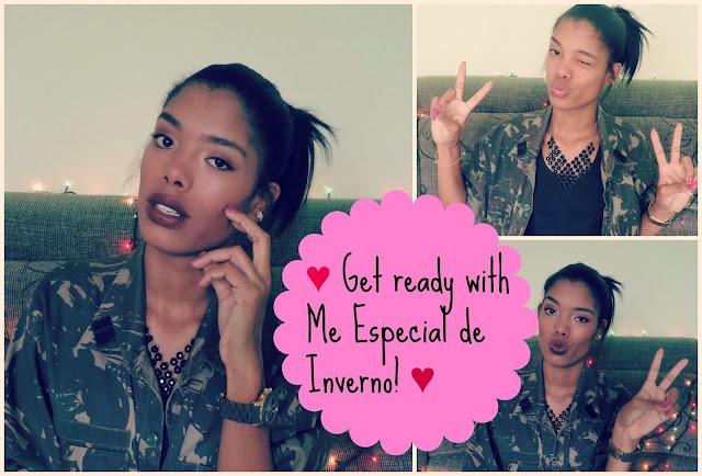♥ Video: Get ready with Me Especial de Inverno! ♥